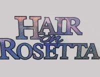 Hair On Rosetta