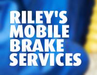 Riley's Mobile Brake Services