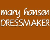 Mary Hansen DRESSMAKER