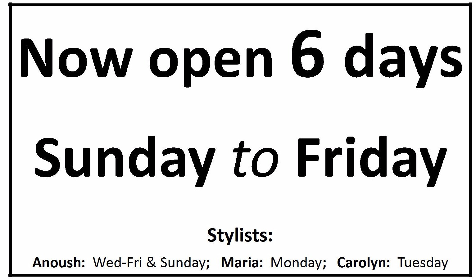 Now open 6 days!