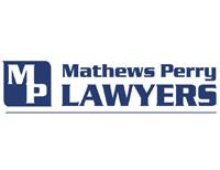 [Mathews Perry Lawyers]