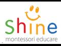 [Shine Montessori Educare]