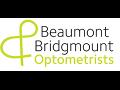 Beaumont & Bridgmount Optometrists