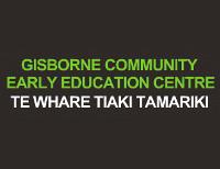 Gisborne Community Early Education Centre/Te Whare Tiaki Tamariki