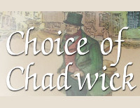 Choice Of Chadwick