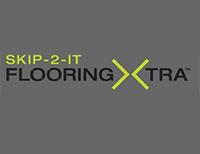 Skip-2-It Flooring Xtra