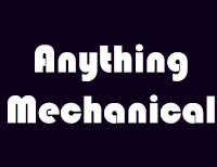 Anything Mechanical
