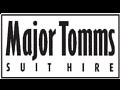 """MAJOR TOMMS """"Suit Hire"""""""