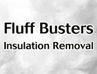Fluff Busters Insulation Removal