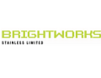 [Brightworks Stainless Ltd]