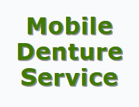 Mobile Denture Service