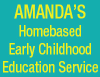 Amanda's Homebased Early Childhood Education Service
