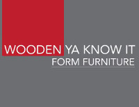 Wooden Ya Know It Form Furniture