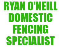 Ryan O'Neill Domestic Fencing Specialist