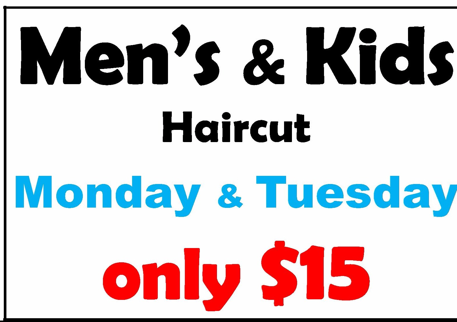 Men's & Kids $15 haircut