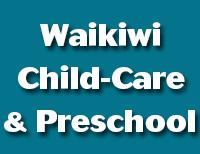 Waikiwi Child-Care & Preschool