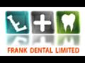 Frank Dental Ltd