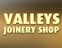 Valleys Joinery Shop
