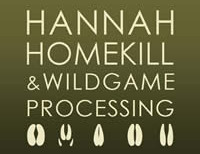 Hannah Homekill & Wild Game Processing
