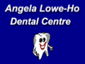 [Angela Lowe-Ho Dental Centre Ellerslie]