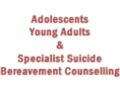 Adolescents Young Adults & Specialist Suicide Bereavement Counselling