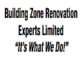 [Building Zone Renovation Experts Ltd]