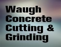 Waugh Concrete Cutting & Grinding