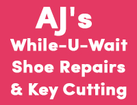 AJ's Shoe Repairs & Key Cutting While-U-Wait