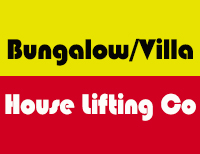 Bungalow/Villa House Lifting Co