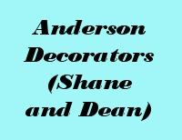 Anderson Decorators (Shane and Dean)