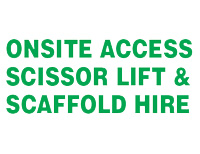 Onsite Access Scissor Lift & Scaffold Hire