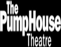 The PumpHouse Theatre.