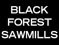 Black Forest Sawmills